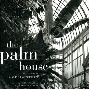 The Palm House,Amelia Stein-GOP Photobooks site