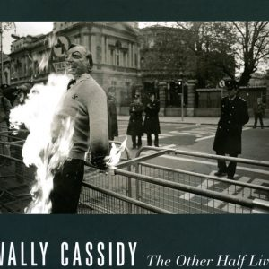 Wally Cassidy The other half lives- GOP Photobooks site