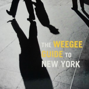 the weegee guide to new york b