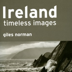 Ireland Timeless Images, Giles Norman - GOP Photobooks site