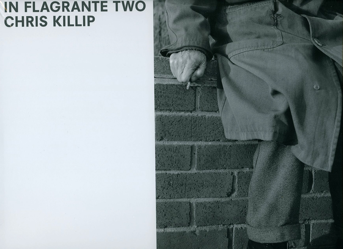 In Flagrante Two: Chris Killip