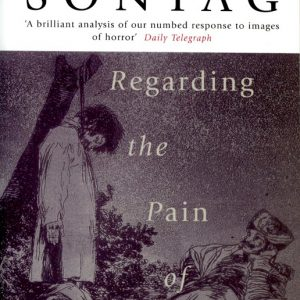 Regarding the pain of others, Susan Sontag - GOP Photobooks site