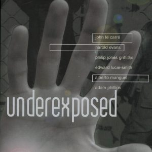 in Underexposed , index reveals the hidden history of the 20th century, the first to be minutely and entirely documented by camera. Here are photographs  that were concealed , banned, manipulated , dramas we weren't told about , images that make us uneasy, events we'd rather forget.From the harrowing to the bizarre, from the terrible tragedy to high comedy, they give us a sence , as nothing else does, of the horrors and heroics of our extraordinary century. With 200 superb photographs , UNDEREXPOSED is a collaboration with the Hulton Getty Picture Collection.