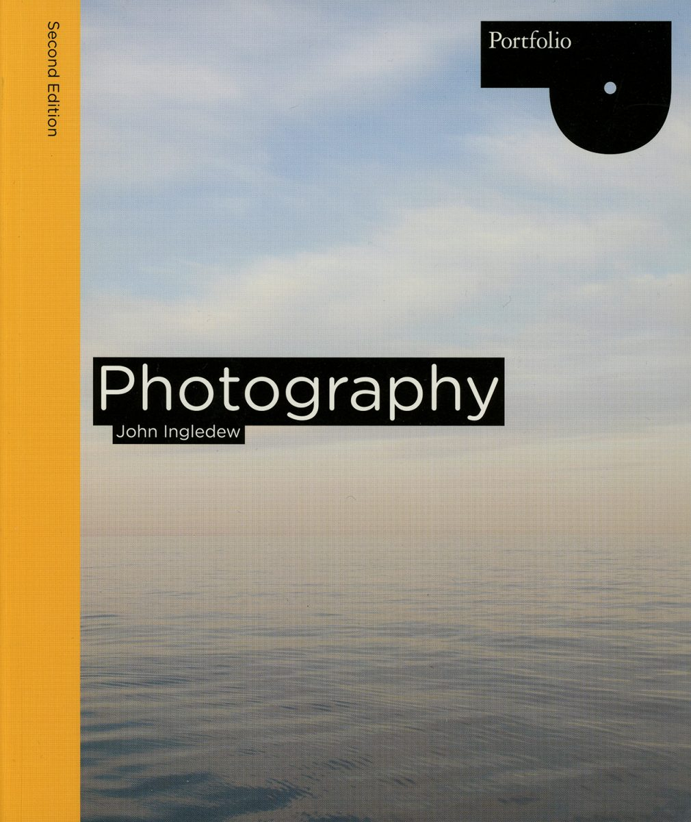 Photography (Second edition) by John Ingledew