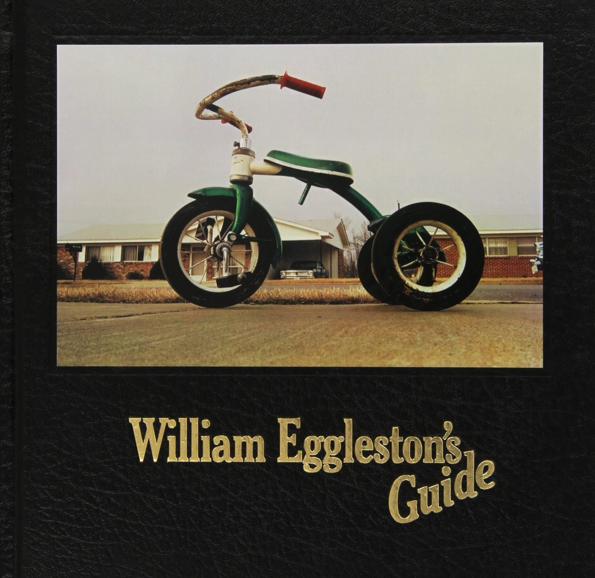 William Eggleston's Guide by William Eggleston and John Szarkowski