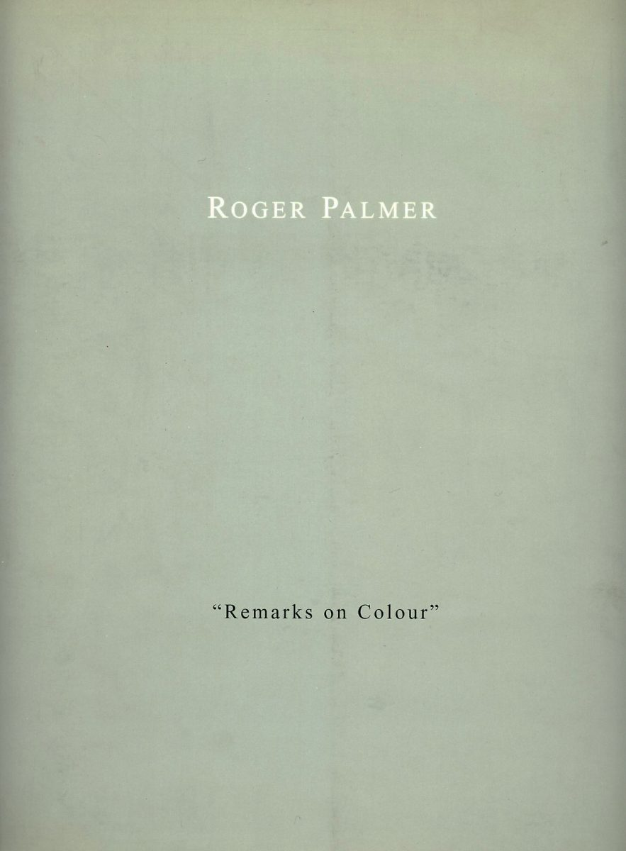 Remarks on Colour by Roger Palmer