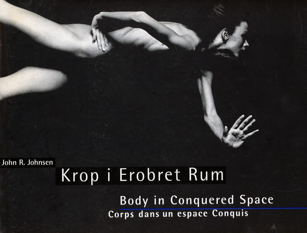 Krop i Erobret Rum: Body in Conquered Space, Corps dans un espace Conquis by John R. Johnsen