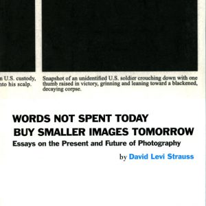 Words not spent today, David Levi Strauss-GOP Photobooks site