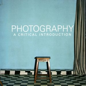 Photography a critical introduction, Liz Wells- GOP Photobooks site