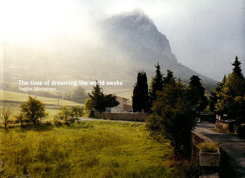 Yvette Monahan, The Time of Dreaming the World Awake