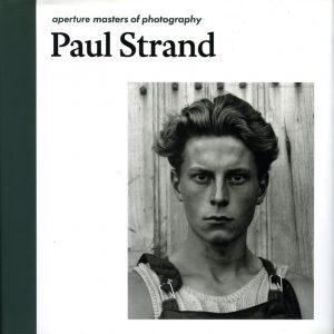 aperture masters of photography Paul Strand - gop photobooks site