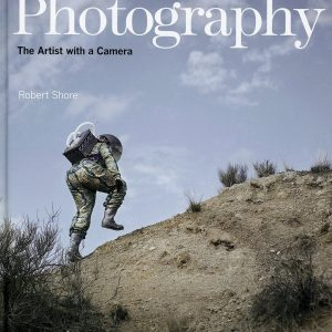 Post-Photography by Robert Shore (The Artist with a Camera)
