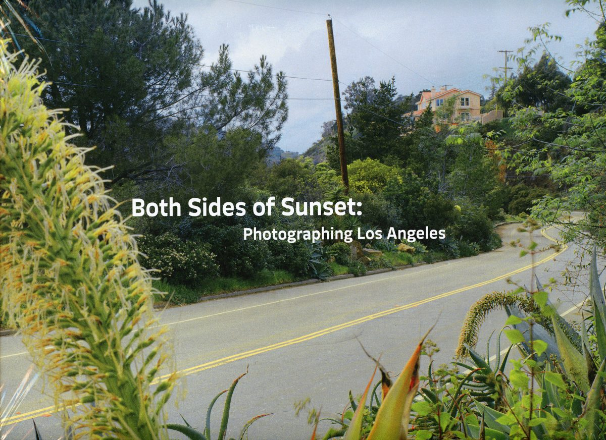 Both Sides of Sunset : Photographing Los Angeles by Jane Brown and Marla Hamburg Kennedy