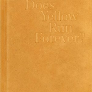 doesyellowrunforever