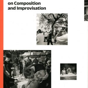 on Composition and Improvisation by Larry Fink