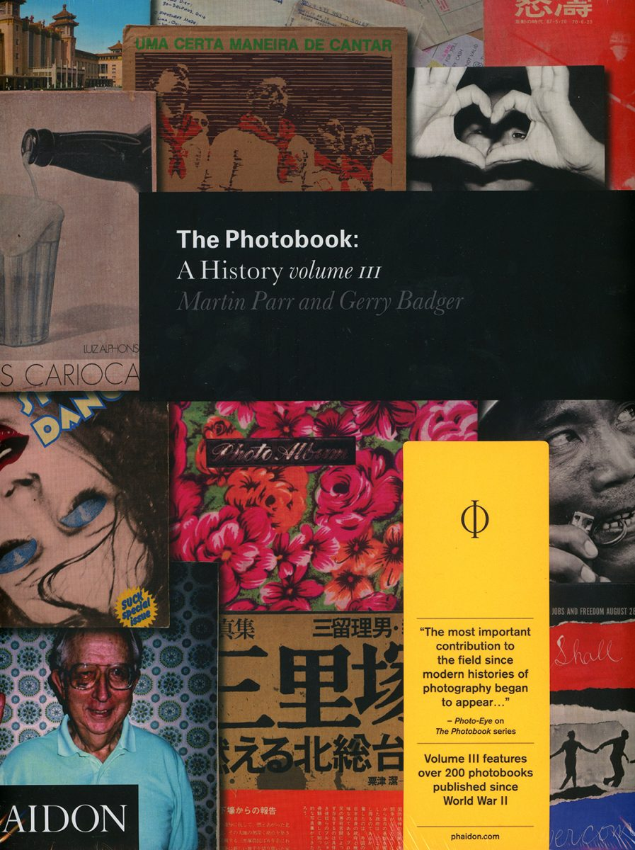 The Photobook: A History (Volume 3) by Martin Parr and Gerry Badger