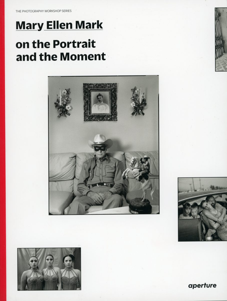 On the Portrait and the Moment – Mary Ellen Mark