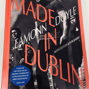 Made In Dublin by Eamonn Doyle