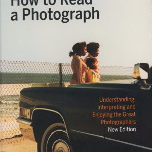 How to Read a Photograph, Ian Jeffrey