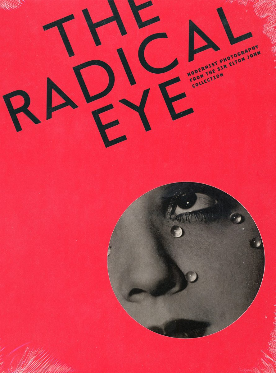 The Radical Eye Modernist: Photography From the Sir Elton John Collection