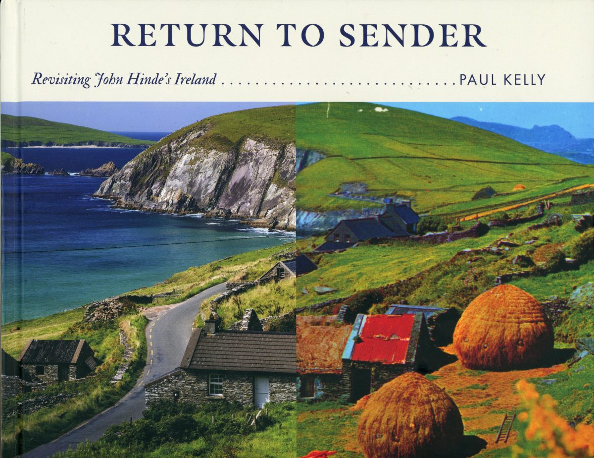 Return to Sender: revisiting John Hinde's Ireland by Paul Kelly