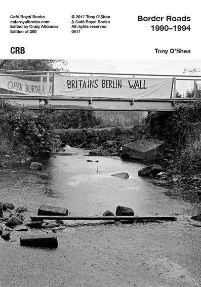 Border Roads 1990–1994 by Tony O'Shea