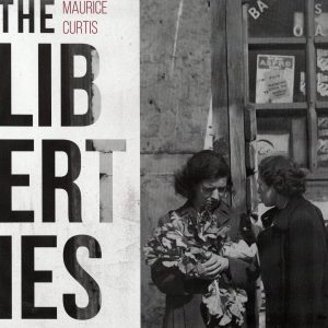 The Liberties by Maurice Curtis book cover