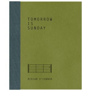 Tomorrow is Sunday by Miriam O'Connor