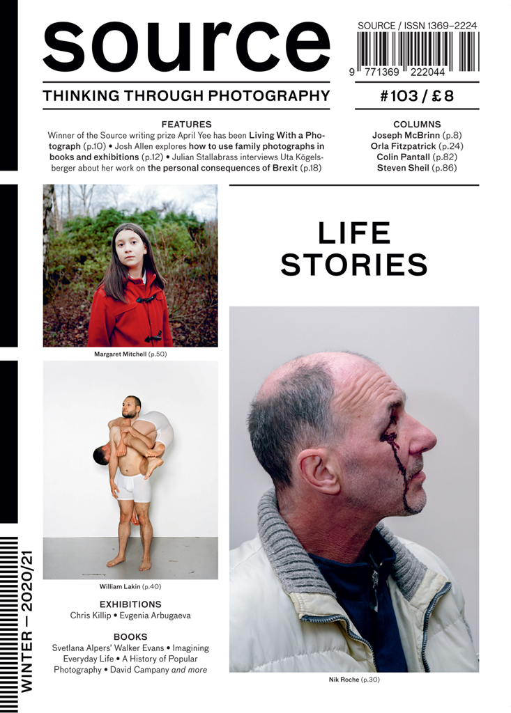 Source Photographic Review Issue 103 — Winter 2020 – LIFE STORIES