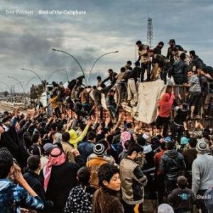 End of the Caliphate by Ivor Prickett